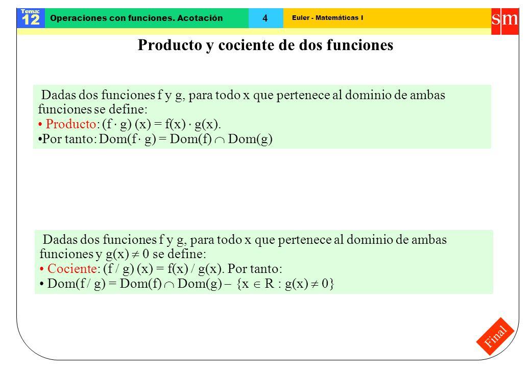 Producto y cociente de dos funciones