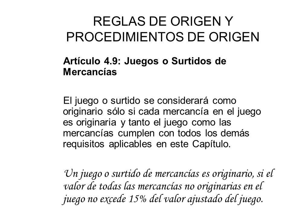 REGLAS DE ORIGEN Y PROCEDIMIENTOS DE ORIGEN