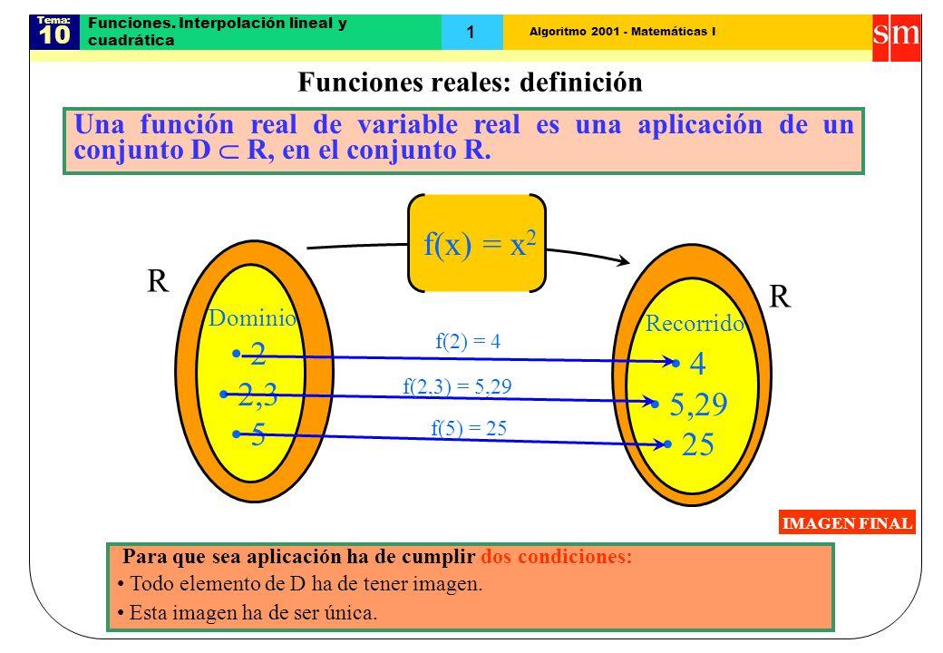 Funciones. Interpolación lineal y cuadrática