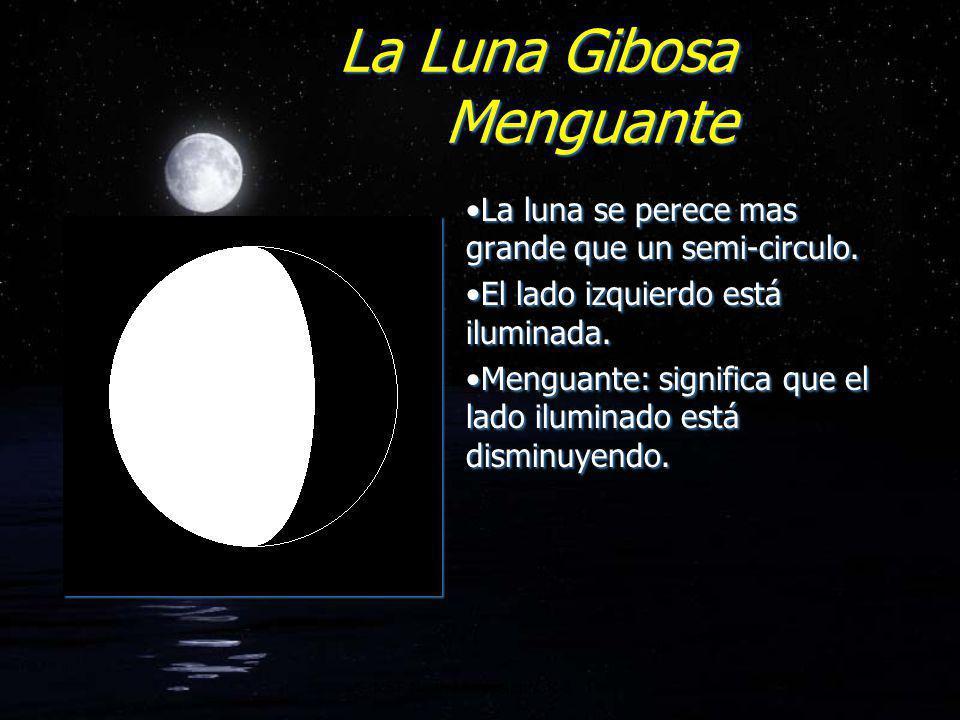 La Luna Gibosa Menguante