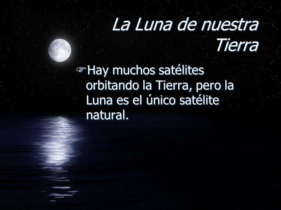 La Luna de nuestra Tierra