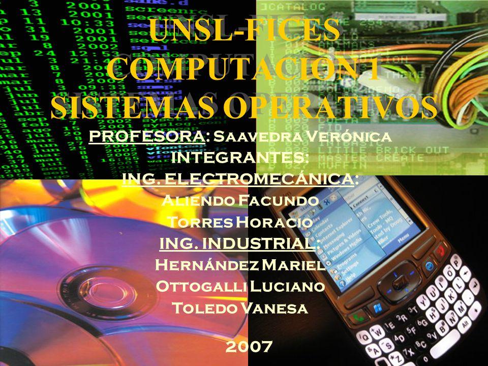 UNSL-FICES COMPUTACION 1 SISTEMAS OPERATIVOS