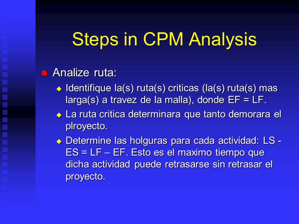 Steps in CPM Analysis Analize ruta: