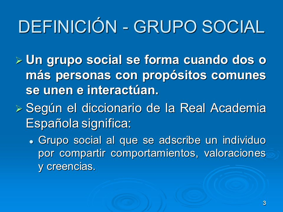 DEFINICIÓN - GRUPO SOCIAL
