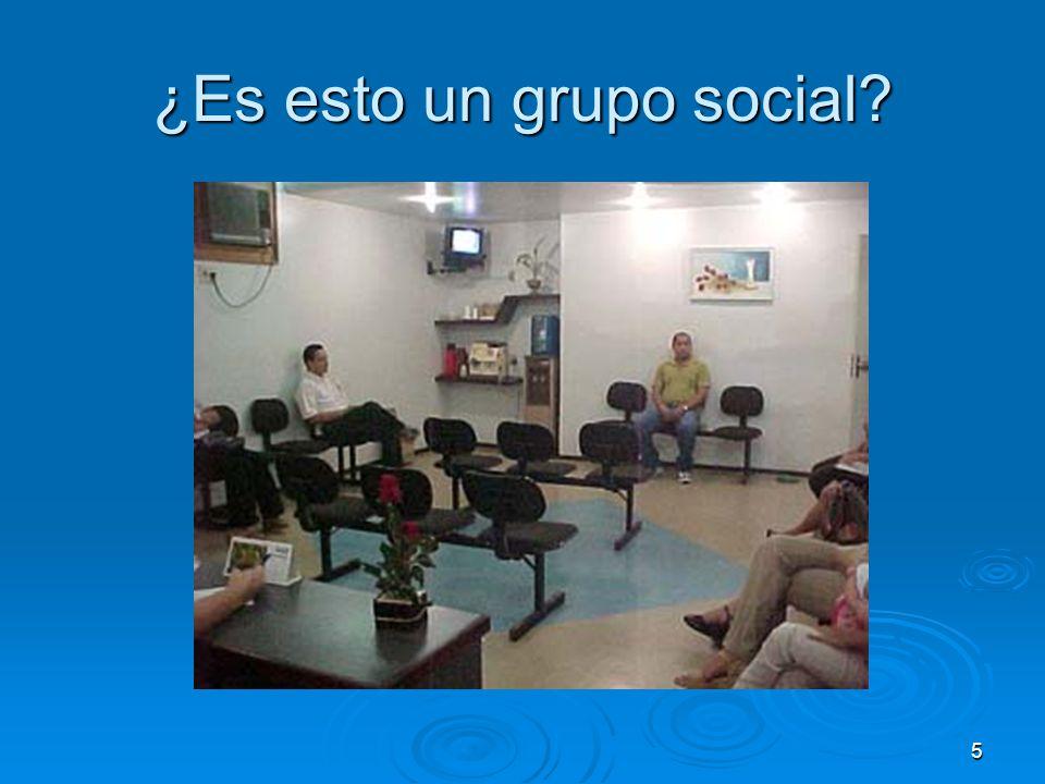 ¿Es esto un grupo social