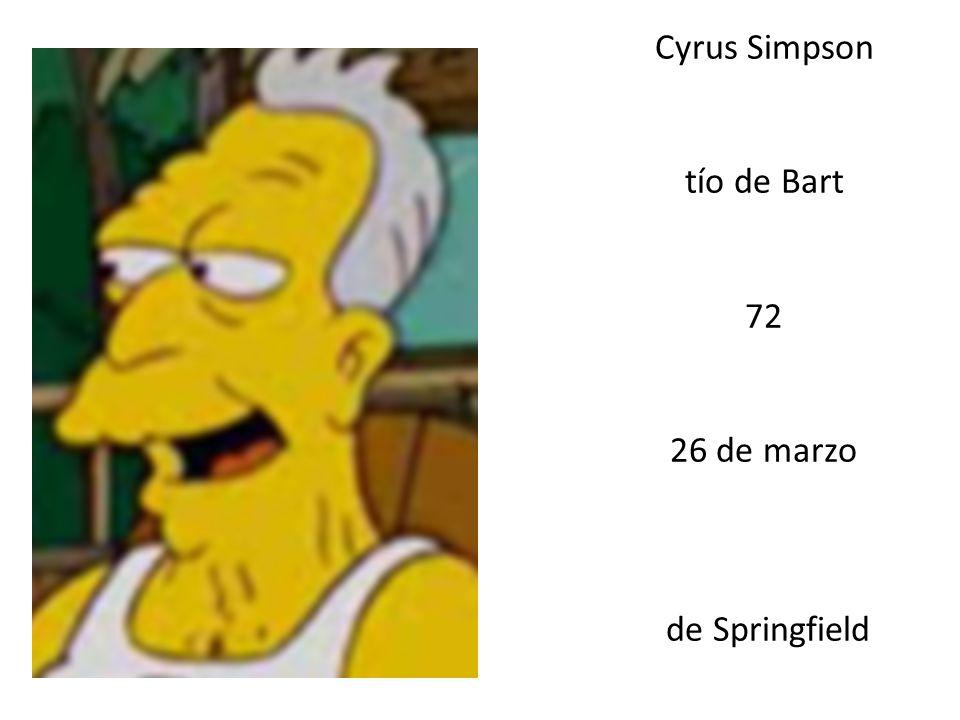 Cyrus Simpson tío de Bart 72 26 de marzo de Springfield