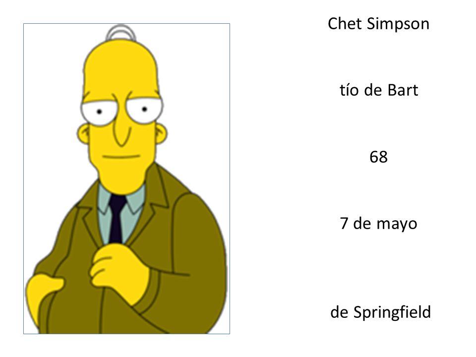 Chet Simpson tío de Bart 68 7 de mayo de Springfield