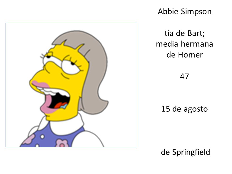 tía de Bart; media hermana de Homer