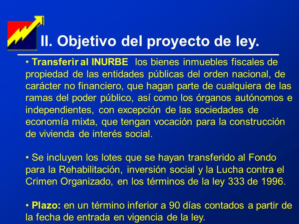 II. Objetivo del proyecto de ley.
