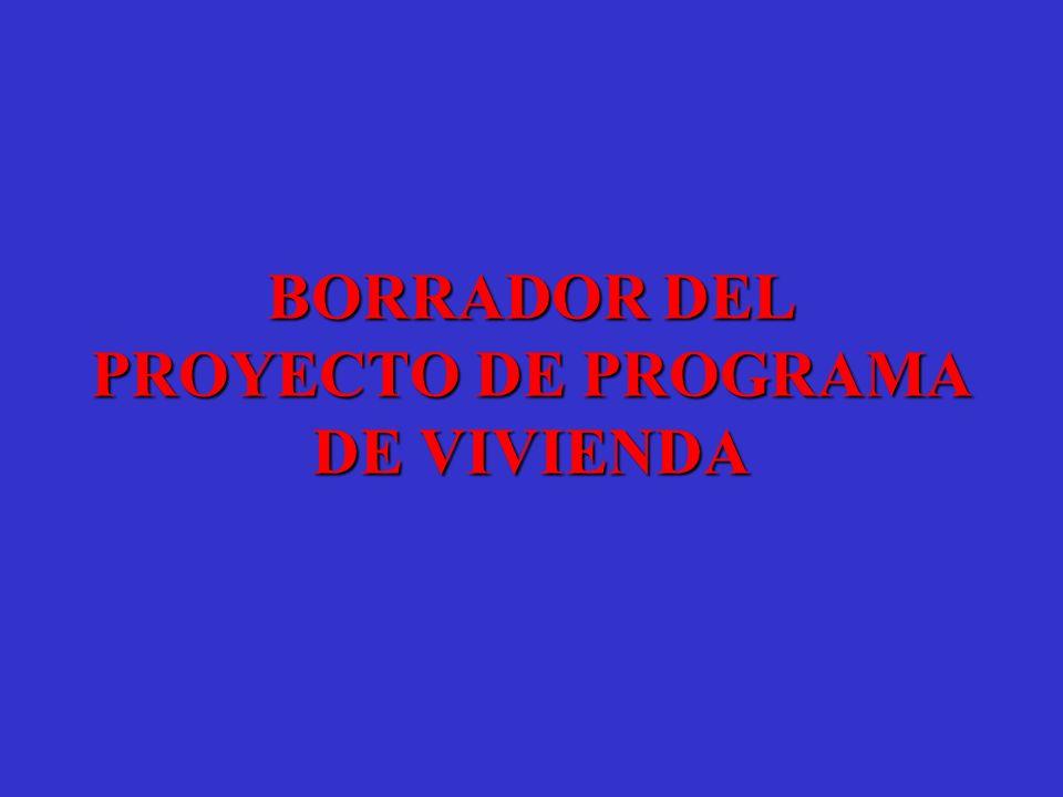 BORRADOR DEL PROYECTO DE PROGRAMA DE VIVIENDA
