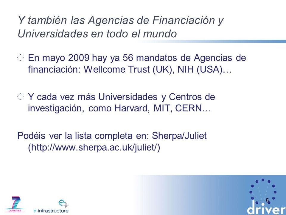 Y también las Agencias de Financiación y Universidades en todo el mundo