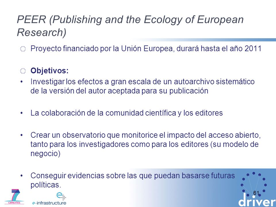 PEER (Publishing and the Ecology of European Research)