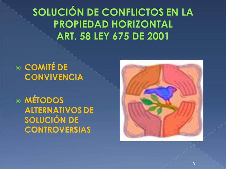 SOLUCIÓN DE CONFLICTOS EN LA PROPIEDAD HORIZONTAL ART