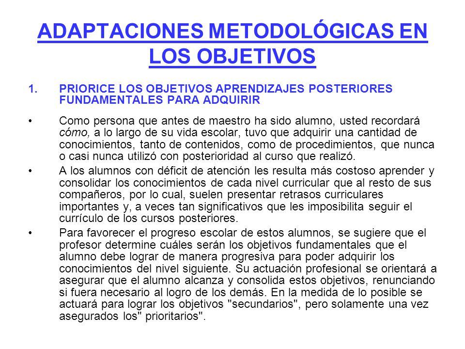 ADAPTACIONES METODOLÓGICAS EN LOS OBJETIVOS
