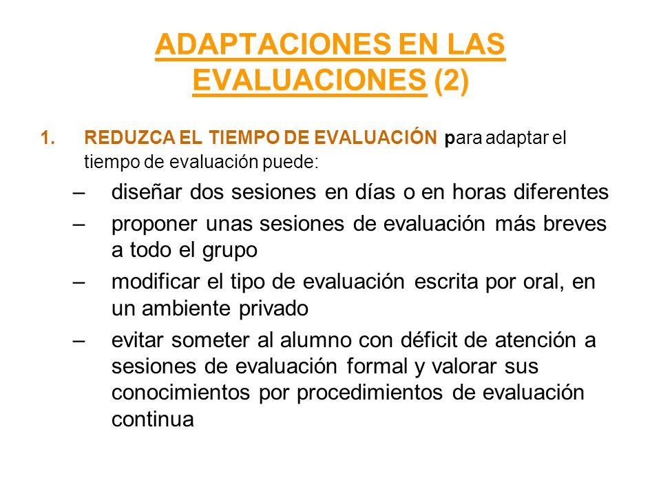 ADAPTACIONES EN LAS EVALUACIONES (2)