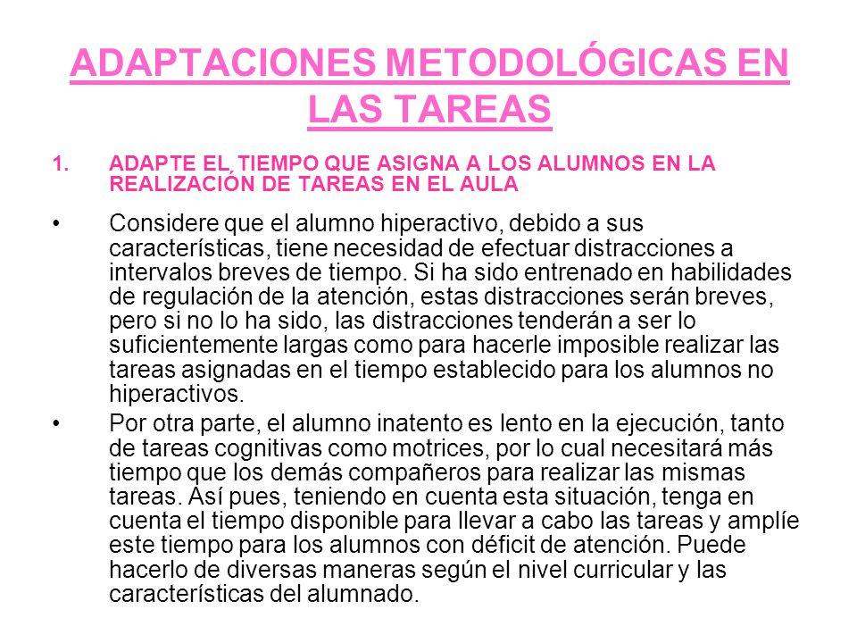ADAPTACIONES METODOLÓGICAS EN LAS TAREAS