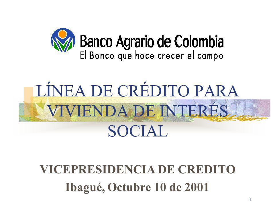 LÍNEA DE CRÉDITO PARA VIVIENDA DE INTERÉS SOCIAL