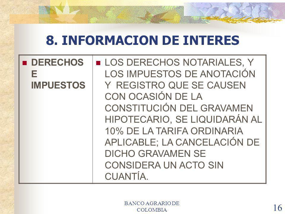 8. INFORMACION DE INTERES