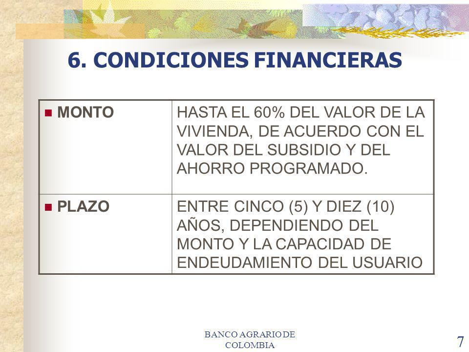 6. CONDICIONES FINANCIERAS