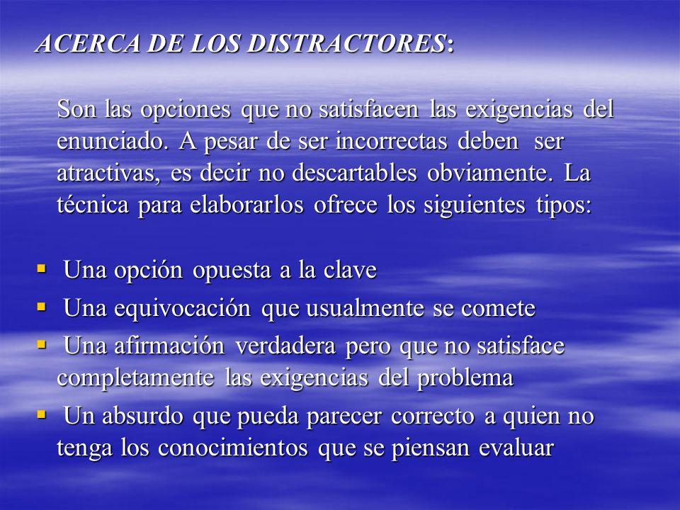ACERCA DE LOS DISTRACTORES: