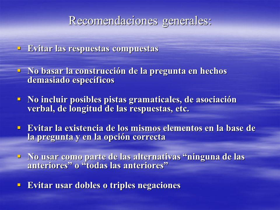 Recomendaciones generales: