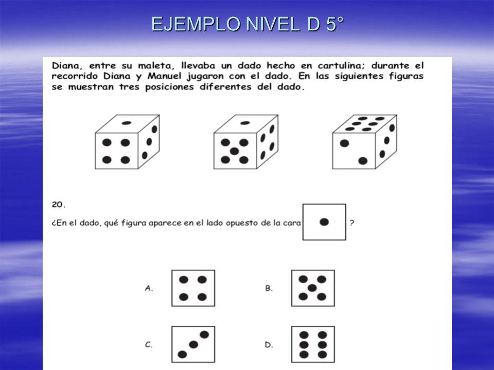 EJEMPLO NIVEL D 5°