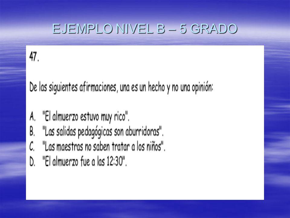 EJEMPLO NIVEL B – 5 GRADO