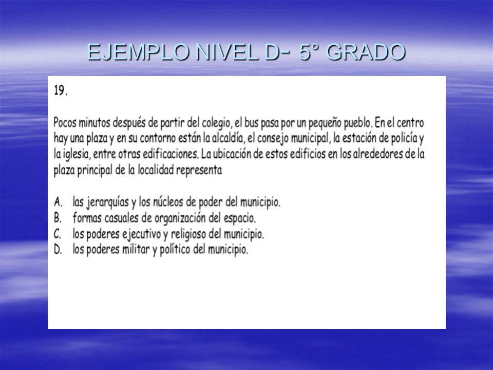 EJEMPLO NIVEL D- 5° GRADO
