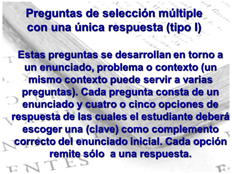 Preguntas de selección múltiple con una única respuesta (tipo I)