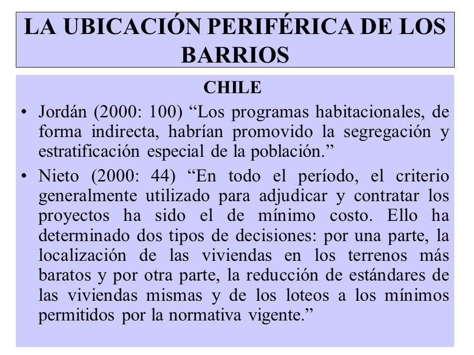 LA UBICACIÓN PERIFÉRICA DE LOS BARRIOS