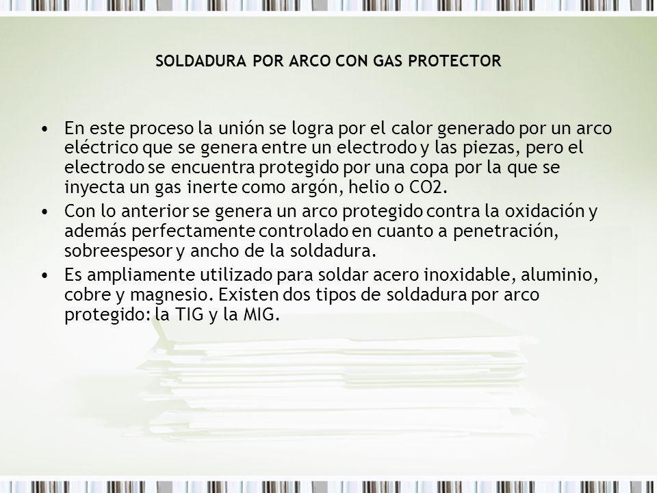 SOLDADURA POR ARCO CON GAS PROTECTOR
