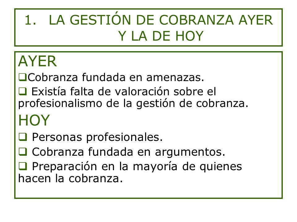 LA GESTIÓN DE COBRANZA AYER Y LA DE HOY