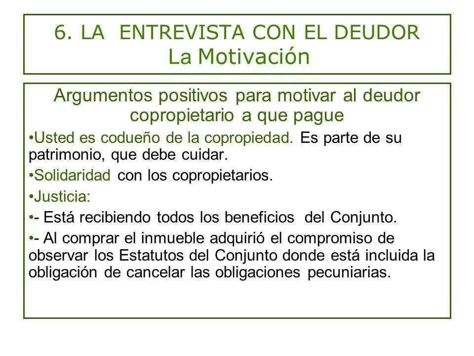 6. LA ENTREVISTA CON EL DEUDOR La Motivación