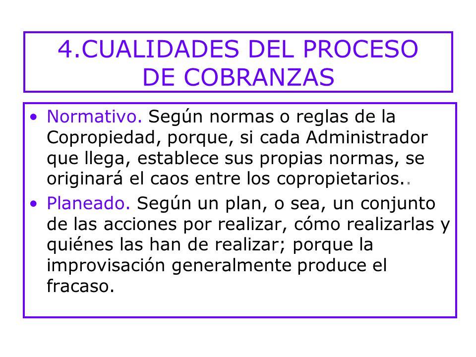 4.CUALIDADES DEL PROCESO DE COBRANZAS