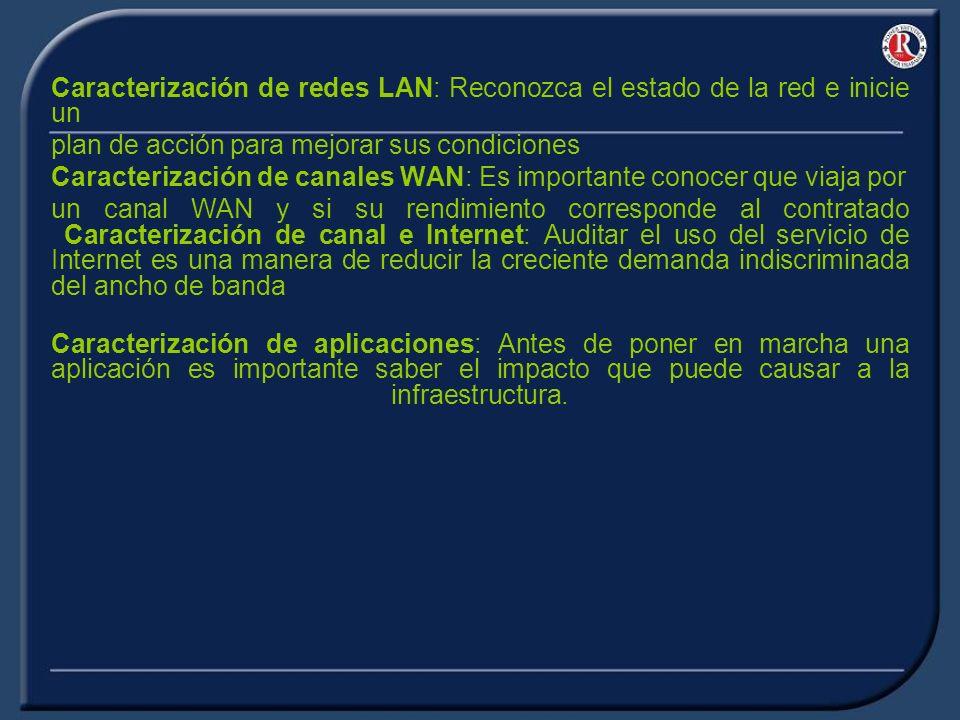Caracterización de redes LAN: Reconozca el estado de la red e inicie un