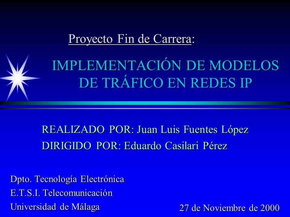 IMPLEMENTACIÓN DE MODELOS DE TRÁFICO EN REDES IP