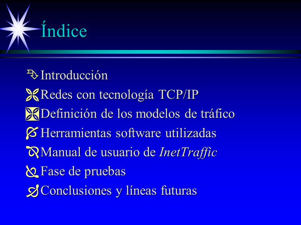 Índice Introducción Redes con tecnología TCP/IP