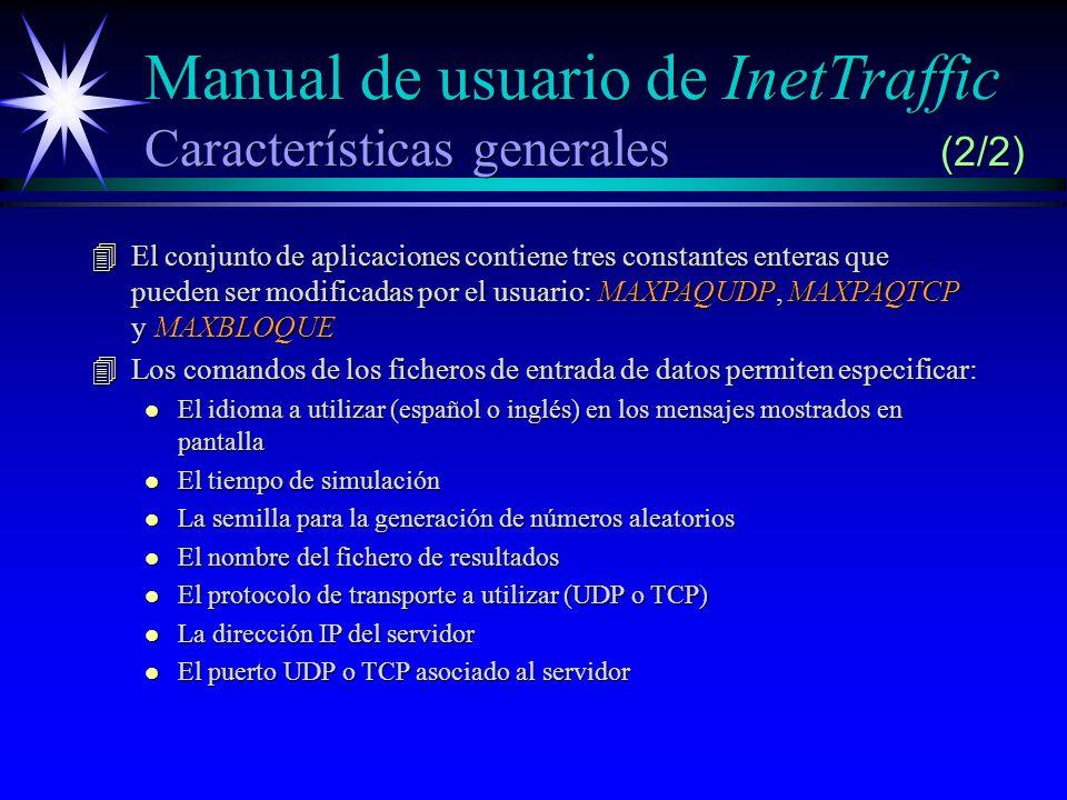 Manual de usuario de InetTraffic Características generales (2/2)