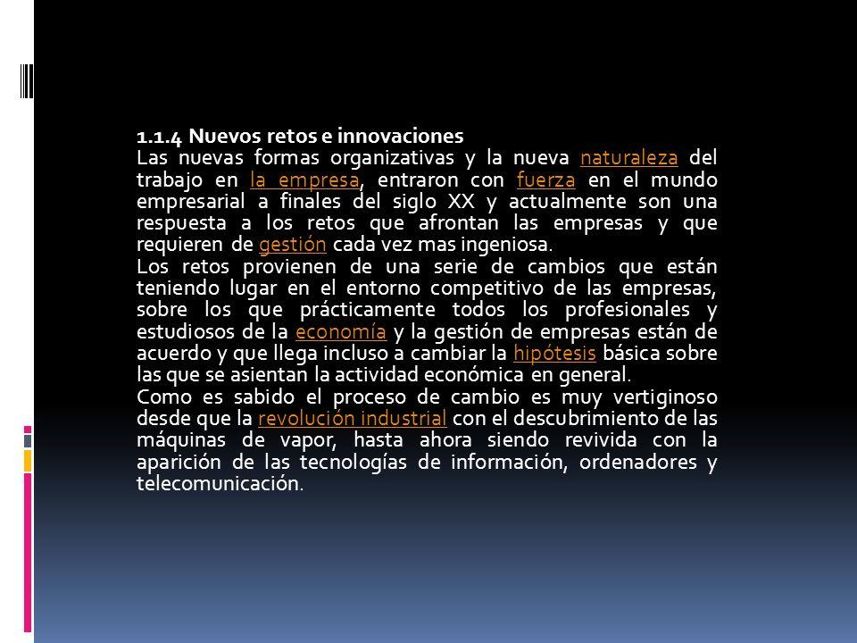 1.1.4 Nuevos retos e innovaciones
