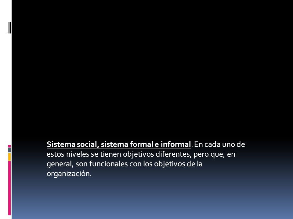 Sistema social, sistema formal e informal