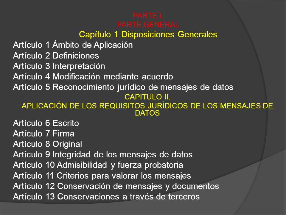 Capítulo 1 Disposiciones Generales Artículo 1 Ámbito de Aplicación