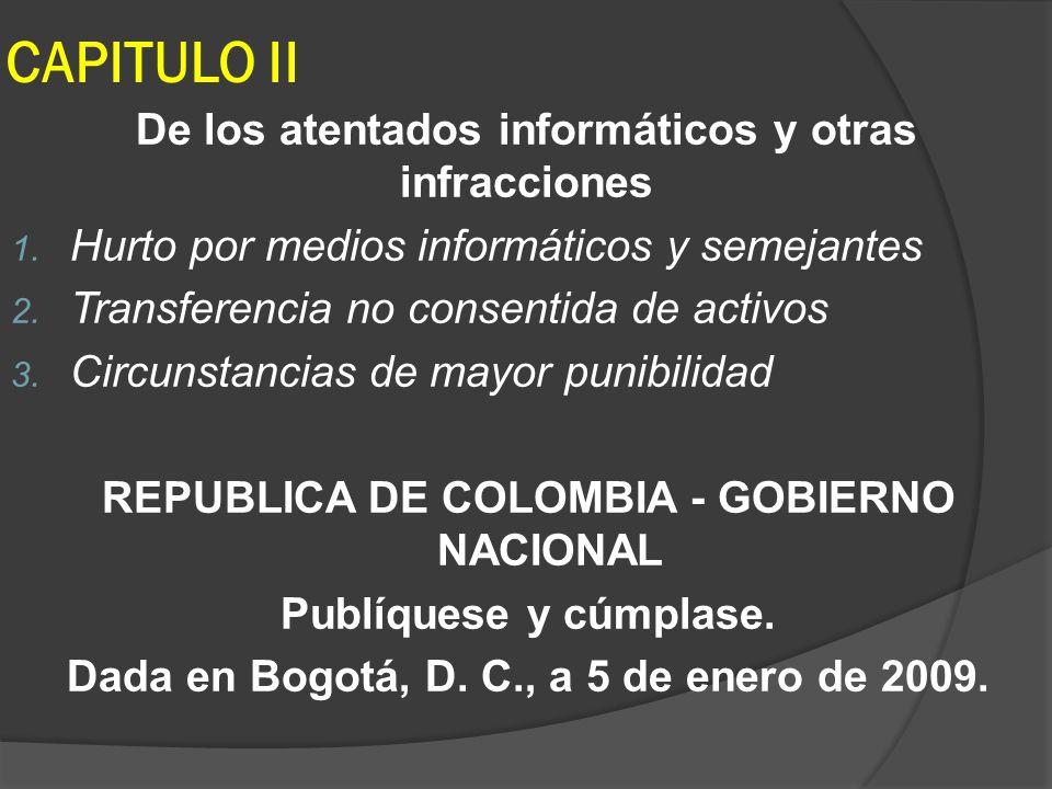 CAPITULO II De los atentados informáticos y otras infracciones