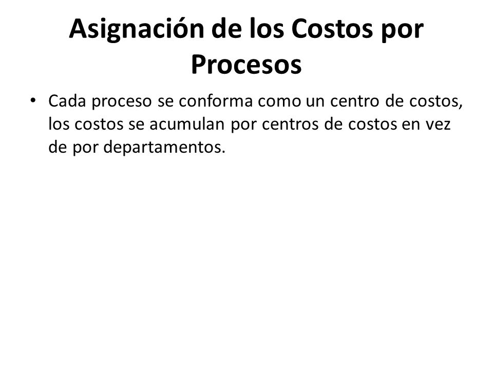 Asignación de los Costos por Procesos