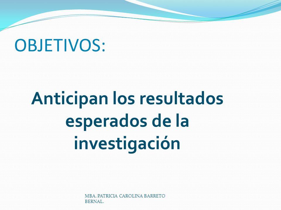 Anticipan los resultados esperados de la investigación