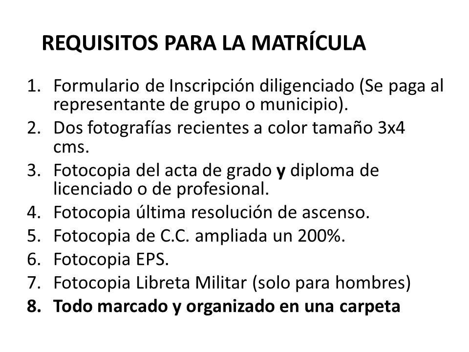REQUISITOS PARA LA MATRÍCULA