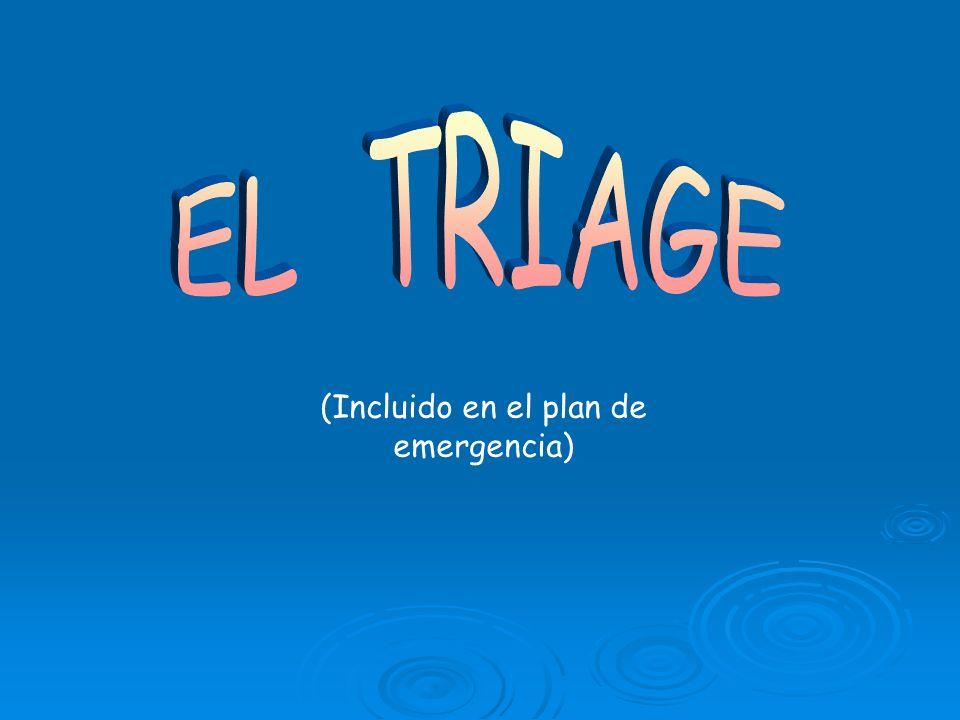 (Incluido en el plan de emergencia)