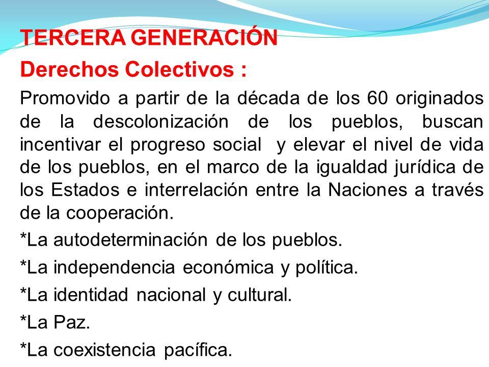 Derechos Colectivos : TERCERA GENERACIÓN