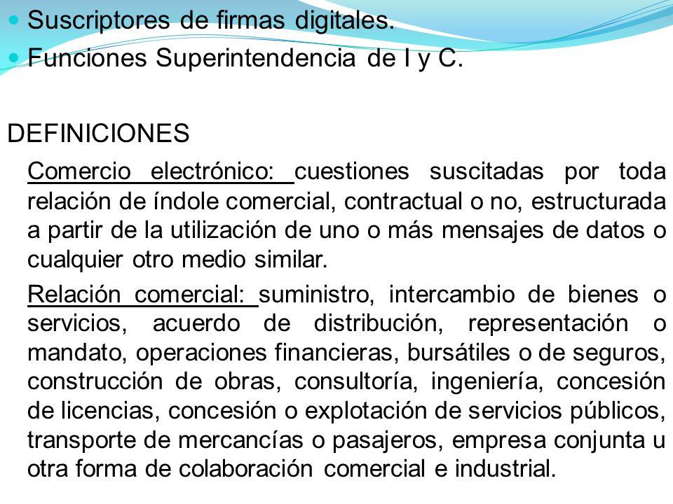Suscriptores de firmas digitales. Funciones Superintendencia de I y C.