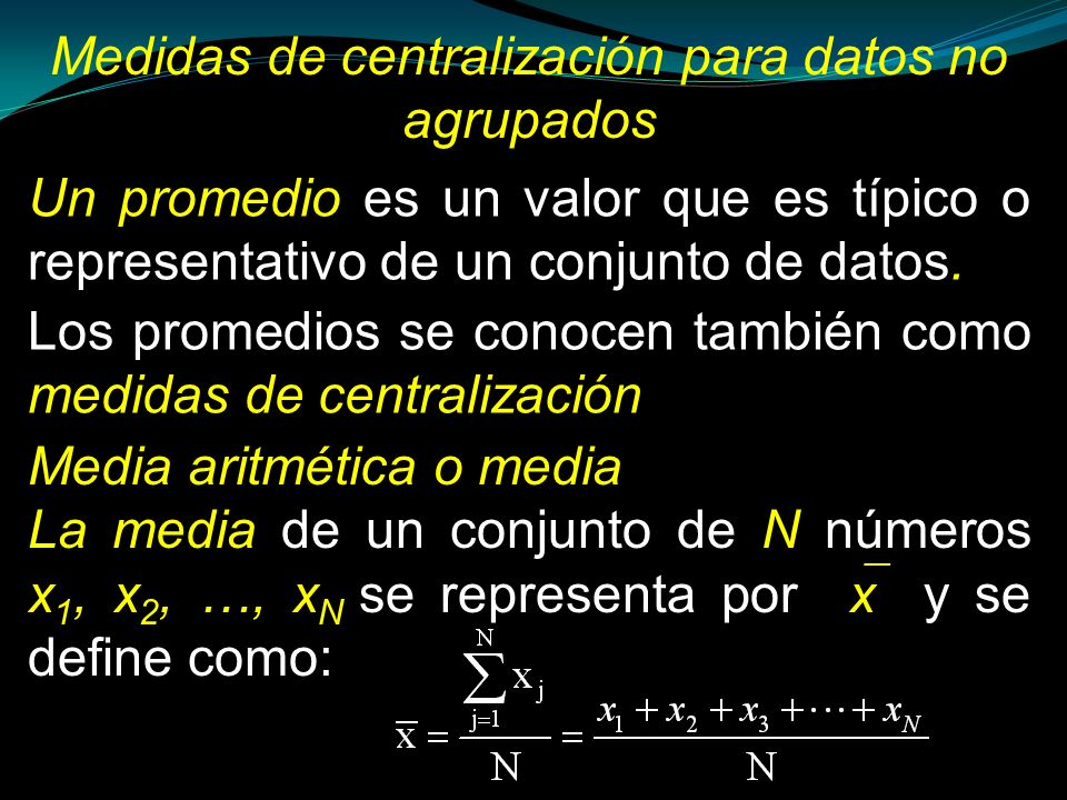 Medidas de centralización para datos no agrupados