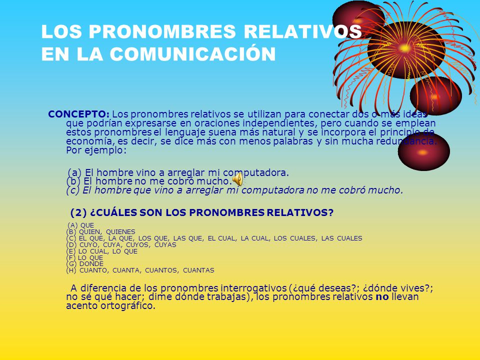 LOS PRONOMBRES RELATIVOS EN LA COMUNICACIÓN